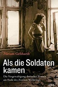 Немецкий историк: союзники изнасиловали миллион немок после окончания войны